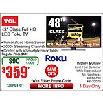 "TCL 48"" 48FS3700  Roku  HDTV $359 @Frys w/emailed code 8/21  JBL - Clip Portable Bluetooth Speaker *RFB* $25"