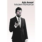 Aziz Ansari - Modern Romance [Kindle Edition] $3.99